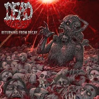 Dead Flesh - Returning from Decay