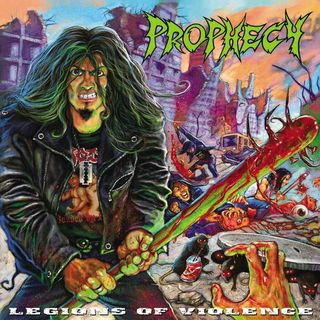 Prophecy - Legions of Violence