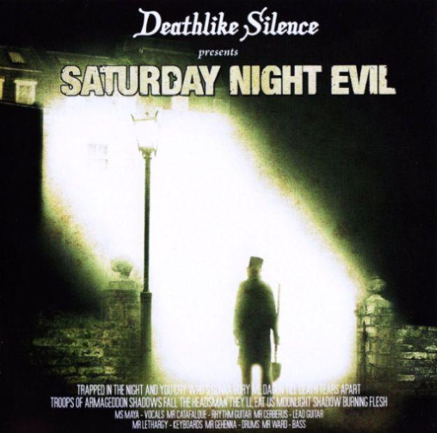 Deathlike Silence - Saturday Night Evil