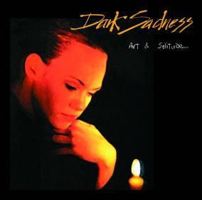Dark Sadness - Art & Solitude
