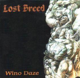 Lost Breed - Wino Daze