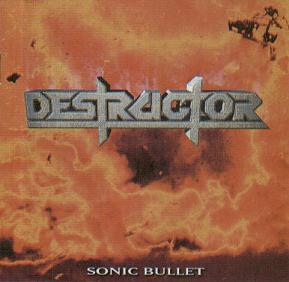 Destructor - Sonic Bullet