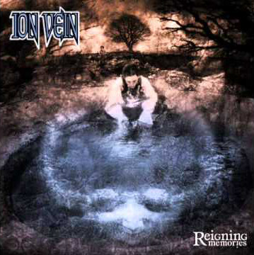 Ion Vein - Reigning Memories