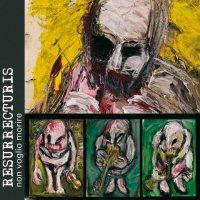 Resurrecturis - Non voglio morire