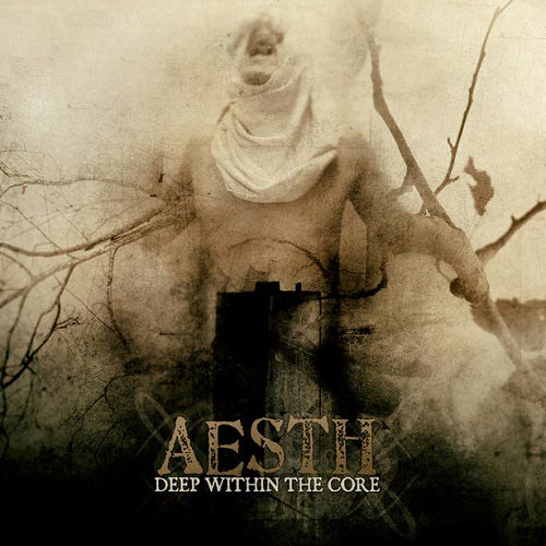 Aesth - Deep Within the Core