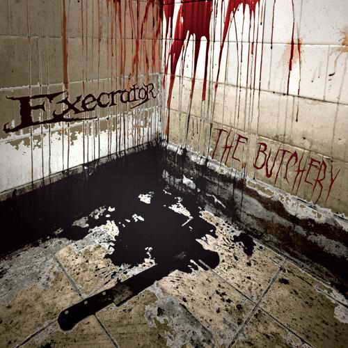 Execrator - The Butchery