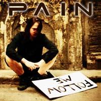 Pain - Follow Me