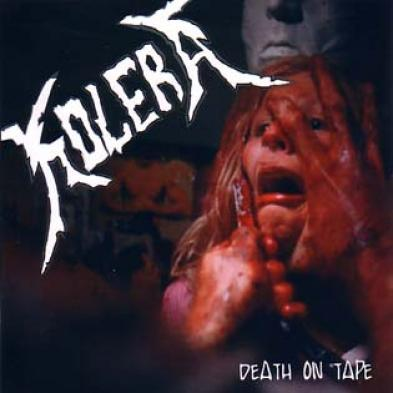 Kolera - Death on Tape