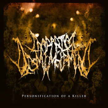 Impartial Dismemberment - Personification of a Killer