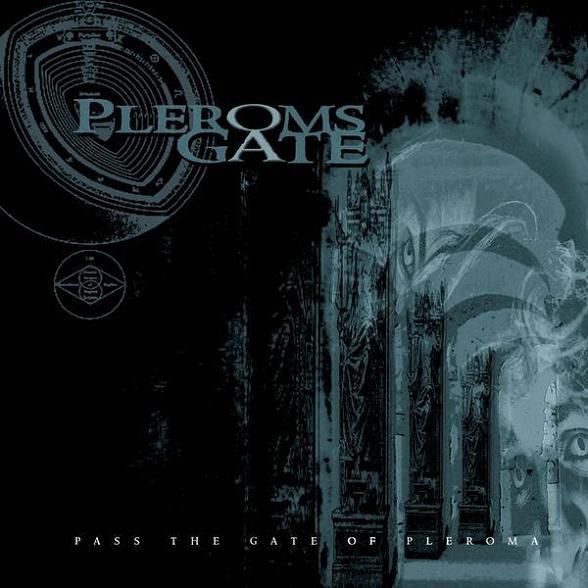 Pleroms Gate - Pass the Gate of Pleroma