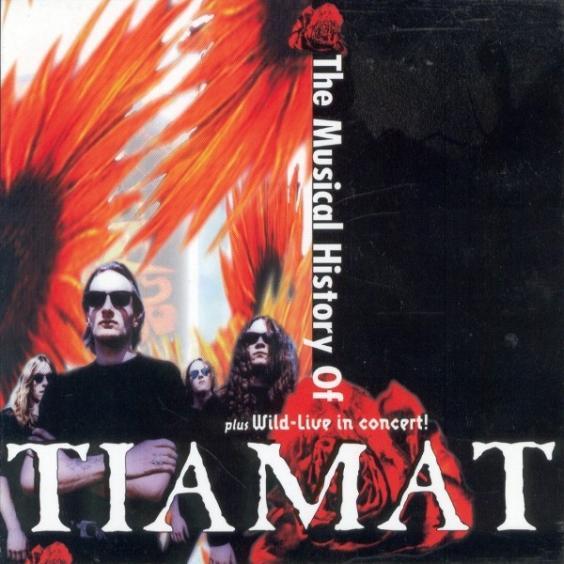 Tiamat - The Musical History of Tiamat