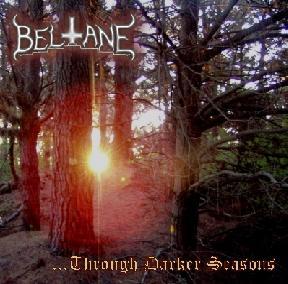 Beltane - ...Through Darker Seasons
