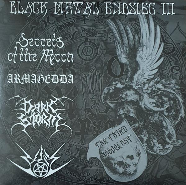 Armagedda / Secrets of the Moon / Bael / Dark Storm - Black Metal Endsieg III