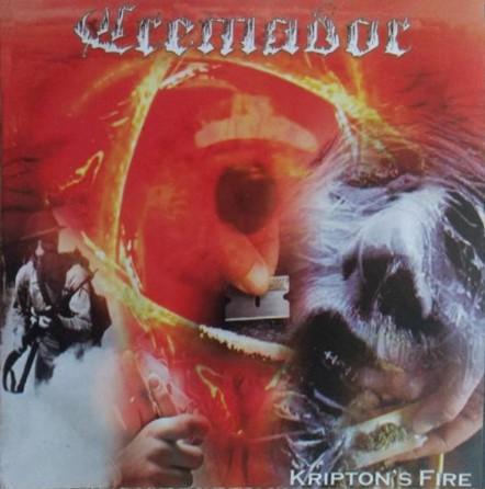 Cremador - Kripton's Fire