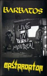 Barbatos / Bastardator - Live in Montreal