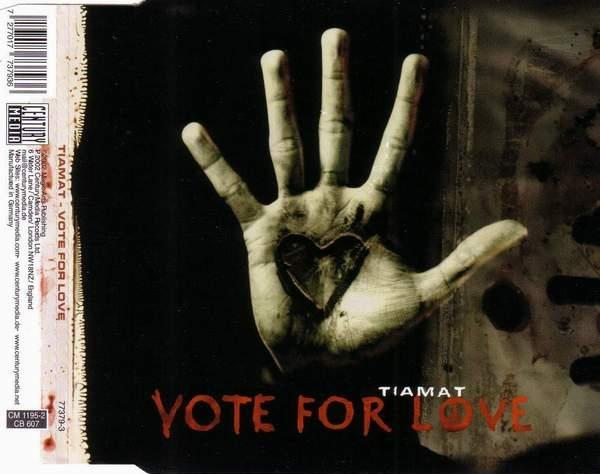 Tiamat - Vote for Love