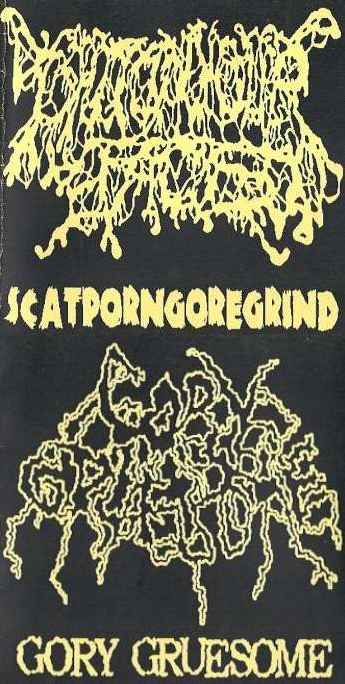 Gory Gruesome / I Shit on Your Face - Scatporngoregrind / Gory Gruesome