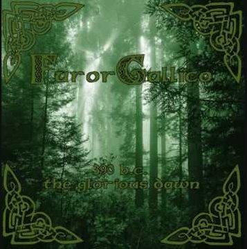 Furor Gallico - 390 B.C. – The Glorious Dawn