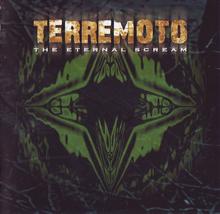 Terremoto - The Eternal Scream