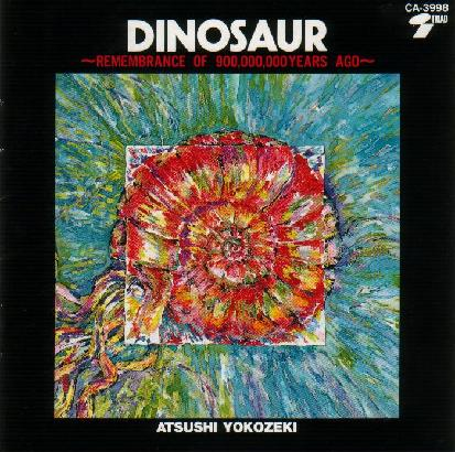Atsushi Yokozeki - Dinosaur