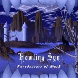 Howling Syn - Forebearers of Dusk
