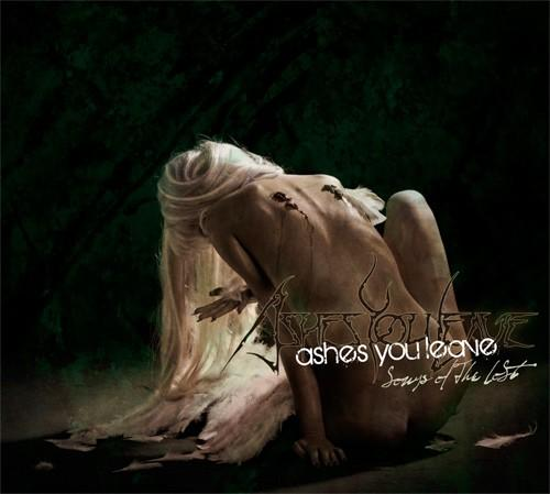 Ashes You Leave - Songs of the Lost