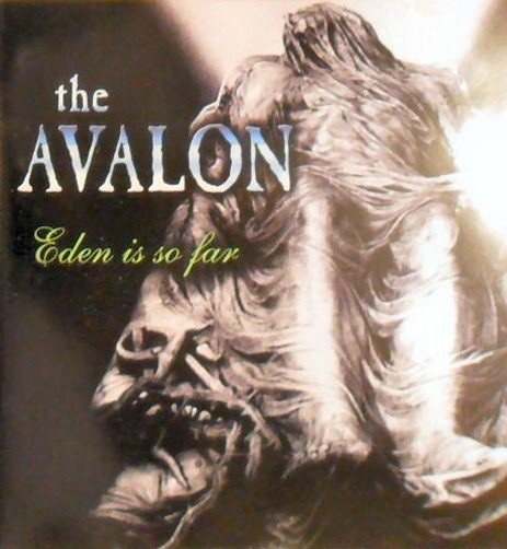 The Avalon - Eden Is So Far