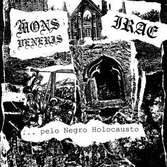 Irae / Mons Veneris - ... pelo Negro Holocausto