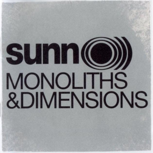 Sunn O))) - Monoliths & Dimensions