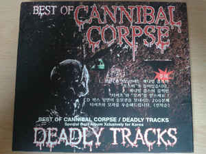 Cannibal Corpse - Deadly Tracks
