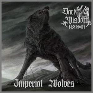 Dark Wisdom - Imperial Wolves