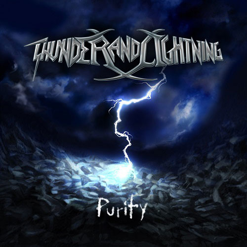 Thunder and Lightning - Purity