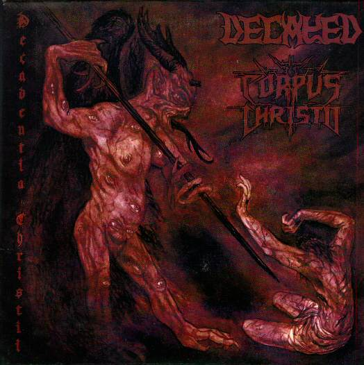 Corpus Christii / Decayed - Decadentia Christii