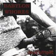 Babylon Whores - Devil's Meat