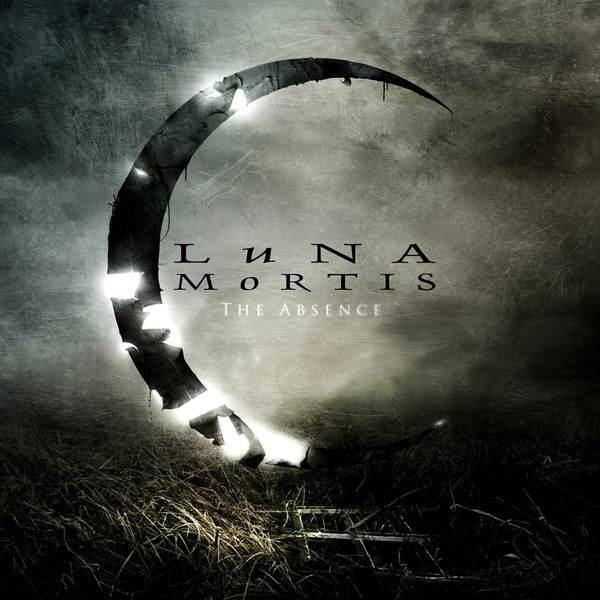 Luna Mortis - The Absence
