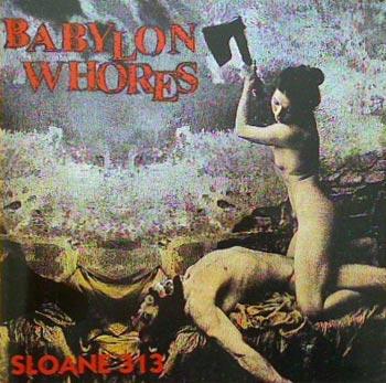Babylon Whores - Sloane 313