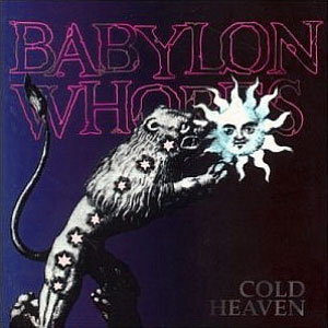Babylon Whores - Cold Heaven