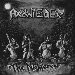 Axewielder - The Nightcrew