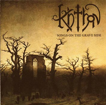 Khthon - Songs on the Grave Side