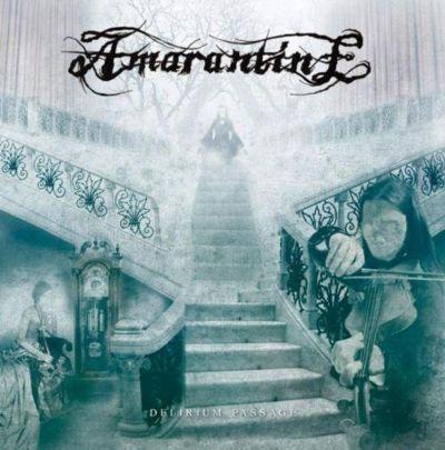 Amarantine - Delirium Passage