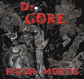 Dr. Gore - Rigore Mortis