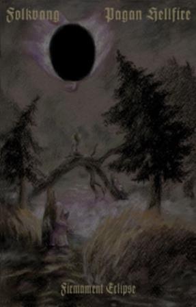Pagan Hellfire / Folkvang - Firmament Eclipse