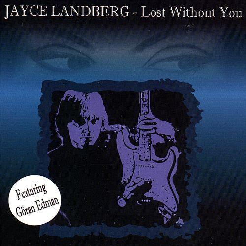 Jayce Landberg - Lost Without You