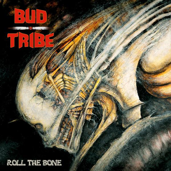 Bud Tribe - Roll the Bone