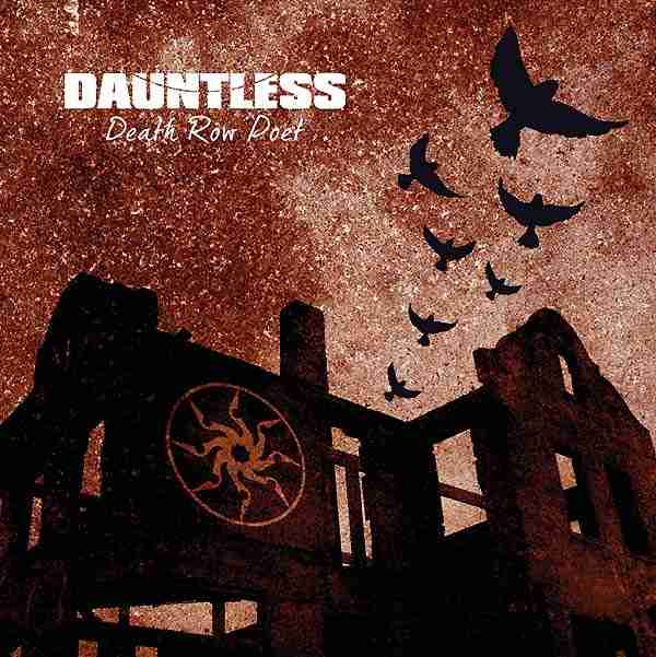 Dauntless - Death Row Poet
