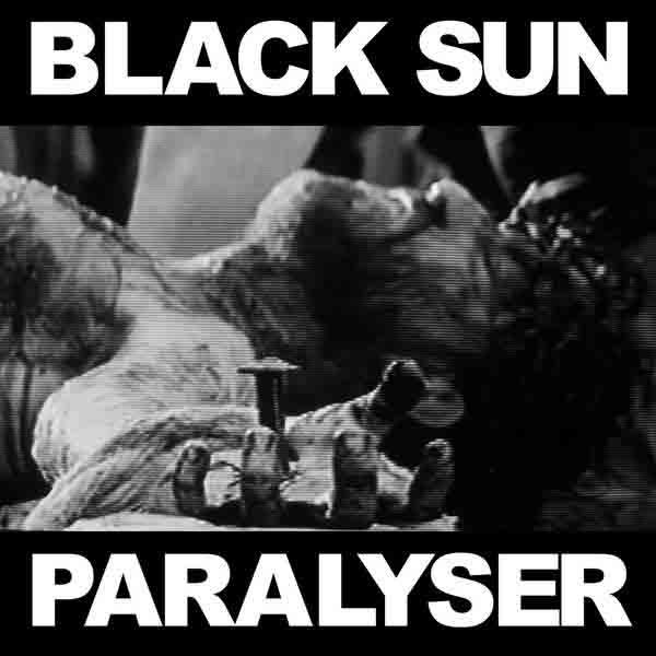 Black Sun - Paralyser
