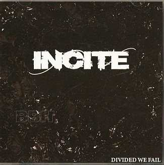 Incite - Divided We Fail