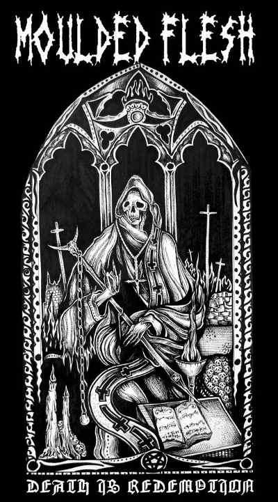 Moulded Flesh - Death Is Redemption