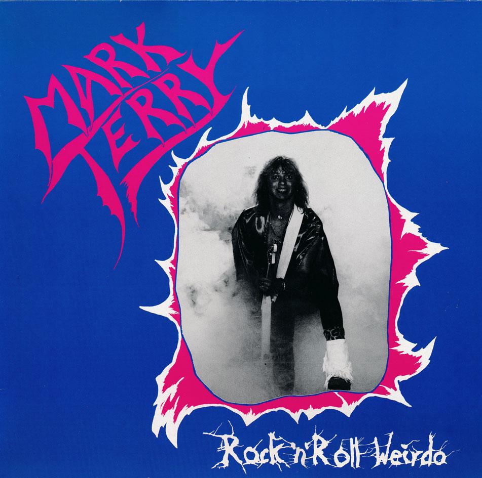 Mark Terry - Rock 'n' Roll Weirdo
