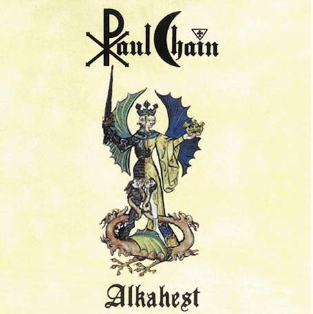 Paul Chain - Alkahest
